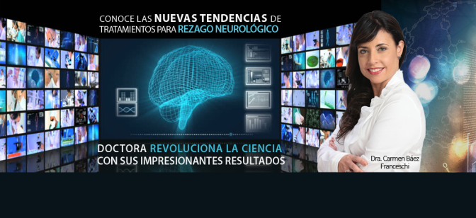WIN, Dra. Carmen Báez Franceschi – Rezago Neurológico