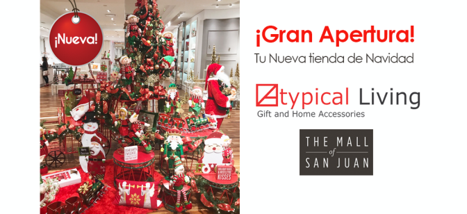 Atypical Living inugura tienda en …the Mall of San Juan