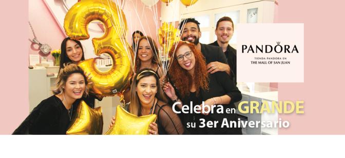 Pandora, the Mall of San Juan… 3 años brindando innovadoras colecciones