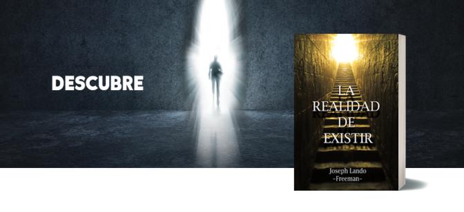 La Realidad de Existir…respuestas a interrogantes en tu vida