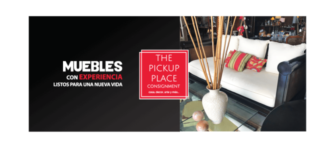 The Pickup Place… muebles con experiencia
