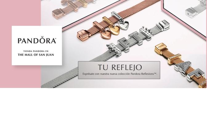 Pandora, The Mall of San Juan… innovadores estilos para satisfacer tus gustos
