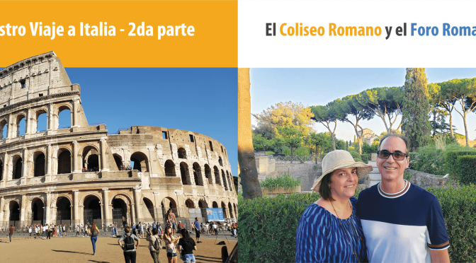 Nuestro viaje a Italia (2da parte)… conócela y disfrútala